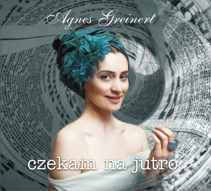 Agnieszka Greinert - Czekam na jutro - Okładka płyty - 1 - Strona główna