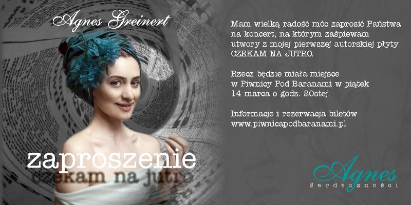 Agnieszka Greinert - Czekam na jutro - Piwnica pod Baranami - Zaproszenie na koncert